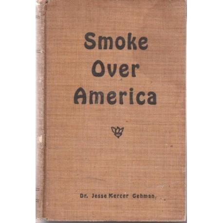 Smoke Over America