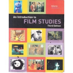 An Introduction To Film Studies (Third Edition)