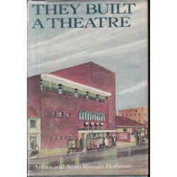 They Built a Theatre