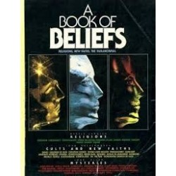 A Book Of Beliefs: 'Religions', 'New Faiths', 'Paranormal'