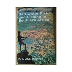 Salt-water Fish and Fishing in Southern Africa