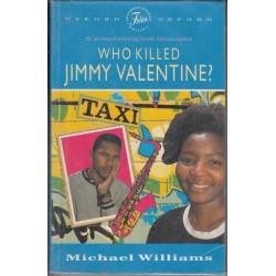 Who Killed Jimmy Valentine?