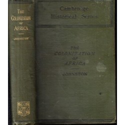 A History of the Colonization of Africa by Alien Races (Cambridge Historical Series)