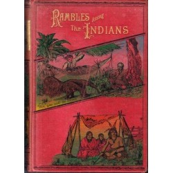 Rambles Among The Indians Of The Rocky Mountains And The Andes