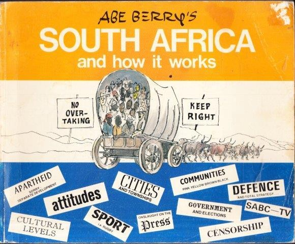 Abe Berry's South Africa and How it Works, Berry, Abe