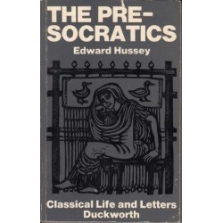 The Pre-Socratics (Classical Life & Letters)