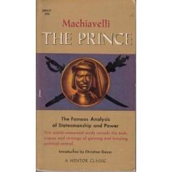 The Prince (The Famous Analysis of Statesmanship and Power)