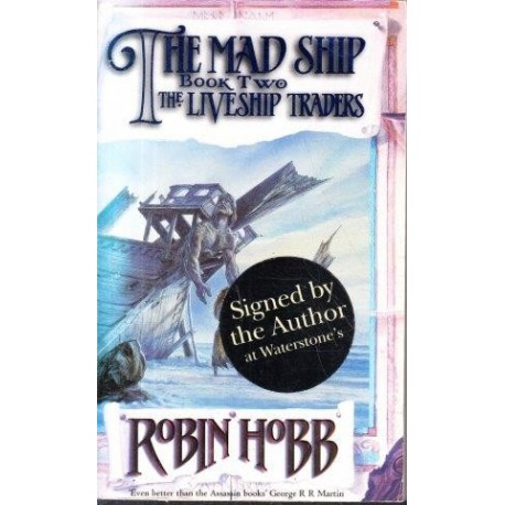 The Liveship Traders Book 2 The Mad Ship (Signed)