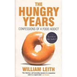 The Hungry Years: Confessions Of A Food Addict