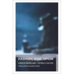 Hashish, Wine, Opium