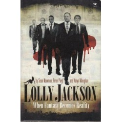 Lolly Jackson : When Fantasy Becomes Reality