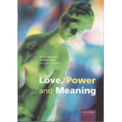 Love, Power And Meaning