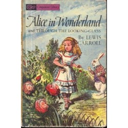 Alice In Wonderland and Through the Looking-Glass/Five Little Peppers and How They Grew