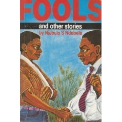Fools And Other Stories (Staffrider Series)