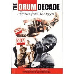 The Drum Decade. Stories from the 1950s