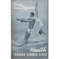 Health Through Common Sense