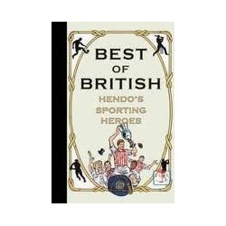 Best of British: Hendo's Sporting Heroes