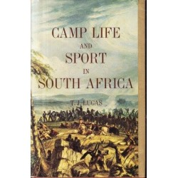 Camp Life and Sport in South Africa (African Reprint Vol. 2)