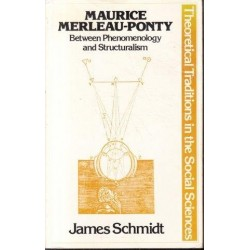 Maurice Merleau-Ponty: Between Phenomenology and Structuralism