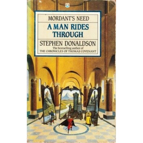 A Man Rides Through (Mordant's Need, Vol. II)