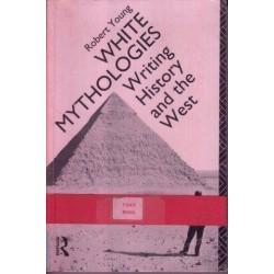 White Mythologies: Writing, History And The West