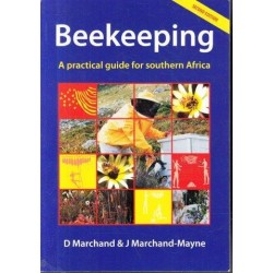 Beekeeping: A Practical Guide for Southern Africa