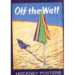 Off the Wall: A Collection of David Hockney's Posters 1987-94
