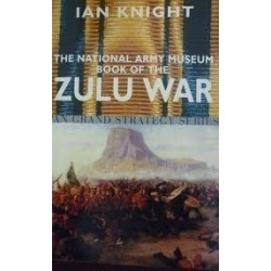 The National Army Museum Book of the Zulu War