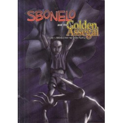 Sbonelo and the Golden Assegai: Vol. 1 Sbonelo and the Stork People