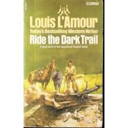Ride the Dark Trail (The Sacketts)