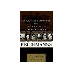 The Reichmanns. Family, Faith, Fortune and the Empire of Olympia and York