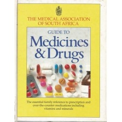 Medical Association's Guide to Medicine & Drugs