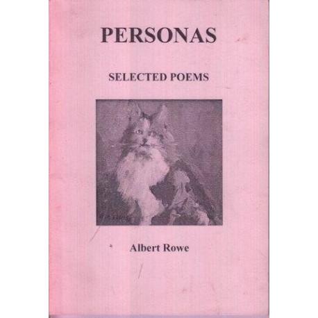 Albert Rowe. Personas. Selected Poems