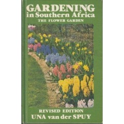 Gardening in Southern Africa The Flower Garden