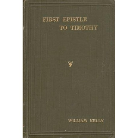 An Exposition of the First Epistle to Timothy