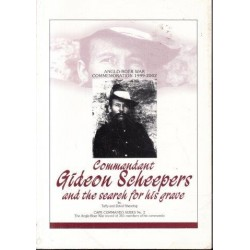 Commandant Gideon Scheepers and the Search for His Grave