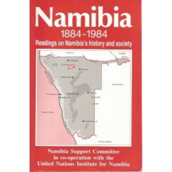 Namibia 1884-1984: Readings on Namibia's History and Society