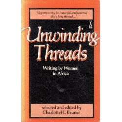 Unwinding Threads: Writing by Women in Africa