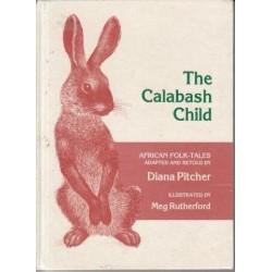 The Calabash Child