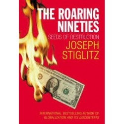 The Roaring Nineties: Why We're Paying The Price For The Greediest Decade In History