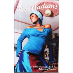 The Madams: A Wildly Provocative Novel