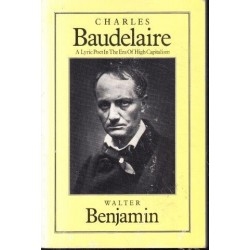 Charles Baudelaire: A Lyric Poet in the Era of High Capitalism