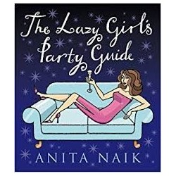 The Lazy Girl's Party Guide