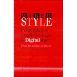 Wired Style: Principles Of English Usage In The Digital Age