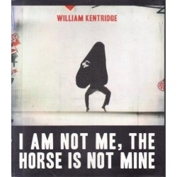 I am Not Me, the Horse is Not Mine