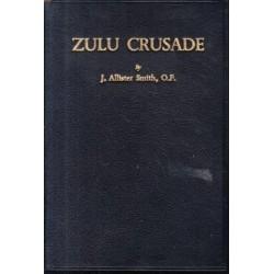 Zulu Crusade (Signed)