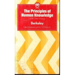 The Principles of Human Knowledge With Other Writings