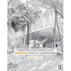 Twenty-Five Buildings Every Architect Should Understand