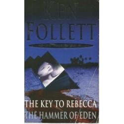 Ken Follett Omnibus: The Key to Rebecca/The Hammer of Eden