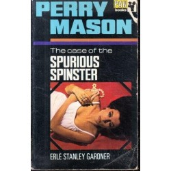 The Case of the Spurious Spinster (Perry Mason Series Book 64)